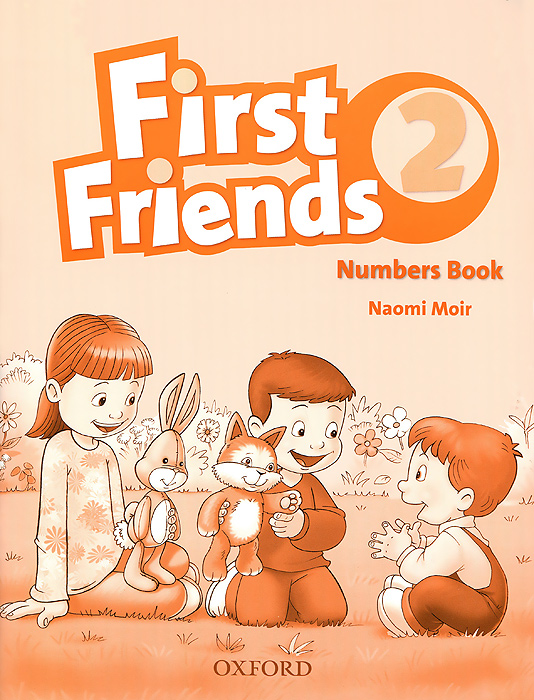 First Friends 2: Numbers Book word mastery a course in phonics for the first three grades