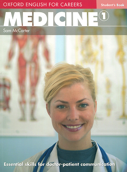 Oxford English for Careers: Medicine 1: Students Book professional english in use medicine