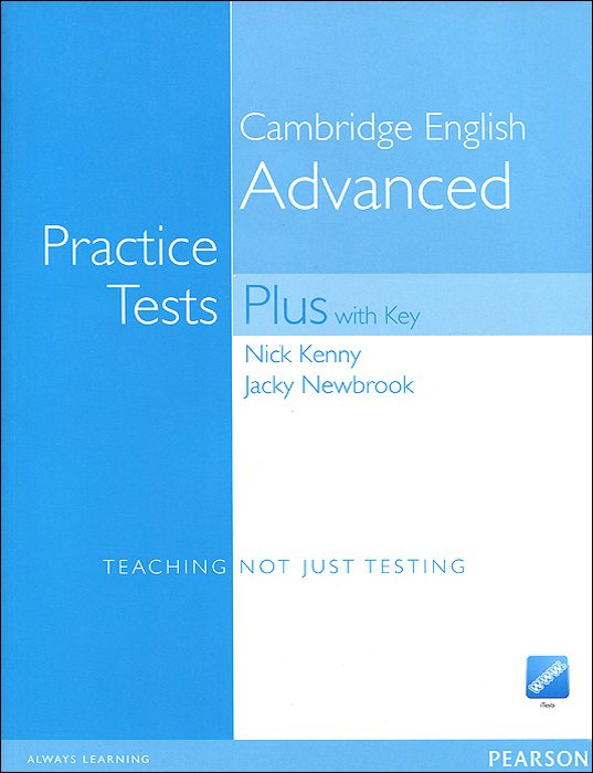 Cambridge Advanced English: Practice Tests Plus (+ 3 CD-ROM) cambridge english first practice tests plus teaching not just testing