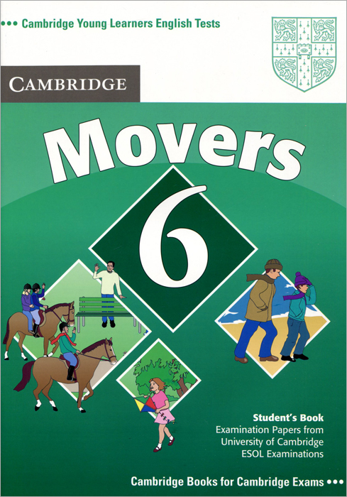 Cambridge Young Learners English Tests Movers 6: Student's Book young learners english practice tests flyers dvd rom