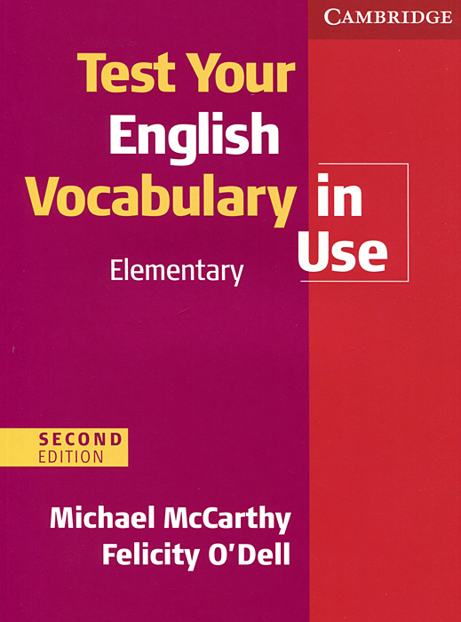 Test Your English Vocabulary in Use: Elementary mccarthy michael o dell felicity english vocabulary in use advanced with answers cd