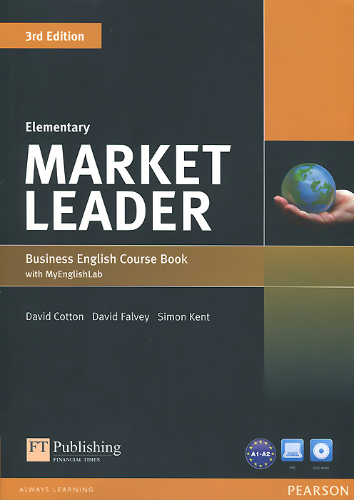 Market Leader: Elementary: Business English Coursebook (+ DVD-ROM) market leader 3rd edition extra elementary coursebook and myenglishlab pin pack