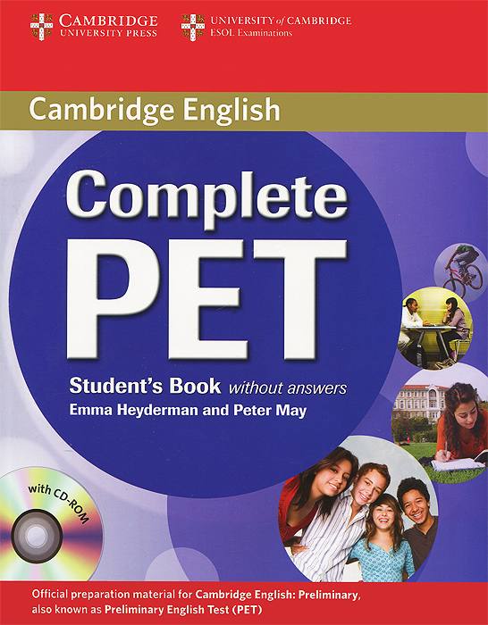 Complete PET: Student's Book without Answers (+ CD-ROM) cambridge grammar for pet book with answers 2 cd