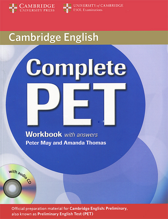 Complete PET: Workbook with Answers (+ CD) cambridge grammar for pet book with answers 2 cd