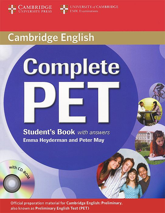 Complete PET: Student's Book with Answers (+ CD-ROM) cambridge english complete advanced student s book without answers cd rom