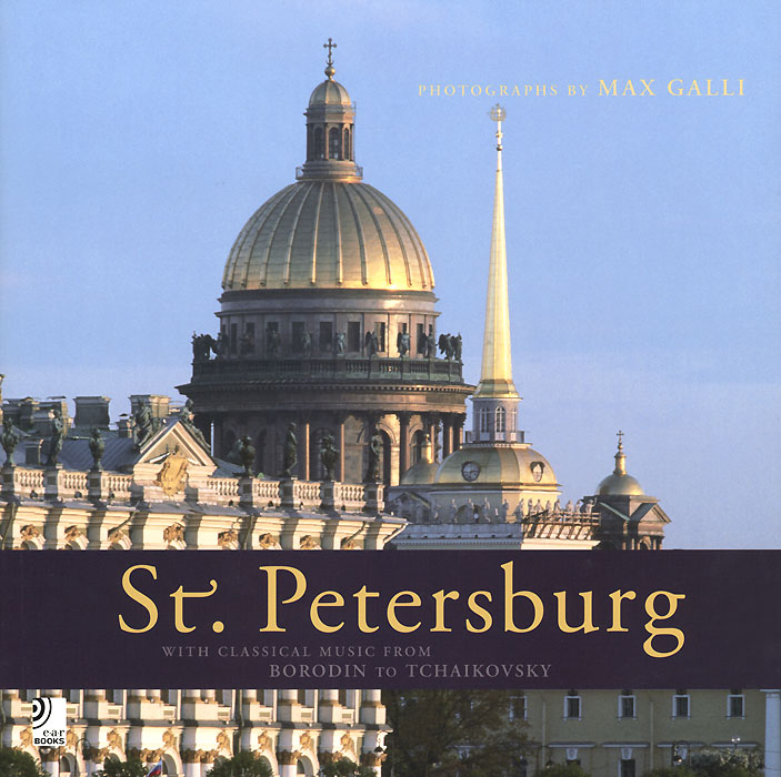 St. Petersburg with Classical Music from Borodin and Tchaikovsky (+ 4 CD) david pogue classical music for dummies