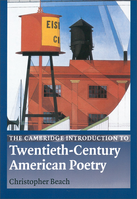 The Cambridge Introduction to Twentieth-Century American Poetry self and sensibility in contemporary american poetry
