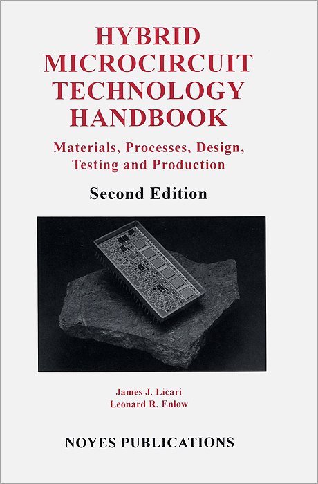 Hybrid Microcircuit Technology Handbook: Materials, Processes, Design, Testing and Production handbook of magnetic materials 19
