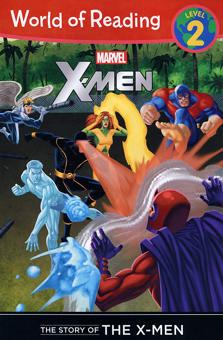The Story of the X-Men: Level 2 rollason j barack obama the story of one man s journey to the white house level 2 сd