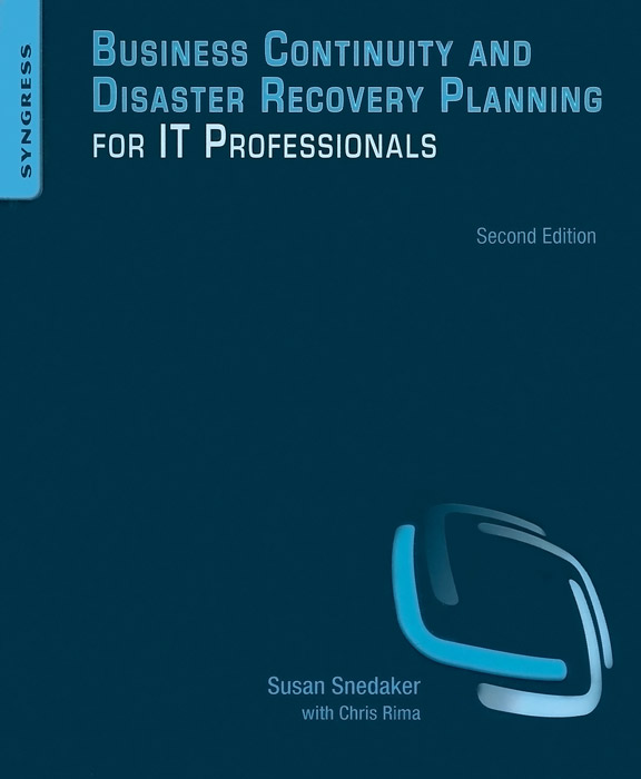 Business Continuity and Disaster Recovery Planning for IT Professionals ballis stacey recipe for disaster