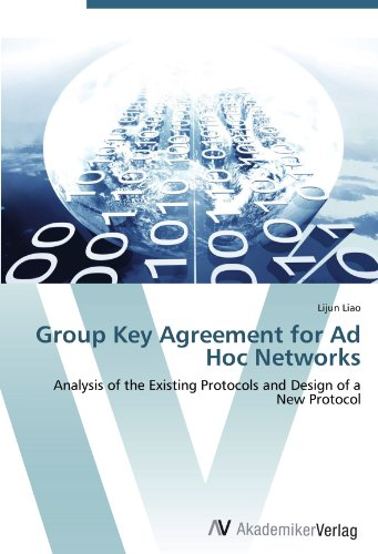 Group Key Agreement for Ad Hoc Networks: Analysis of the Existing Protocols and Design of a New Protocol