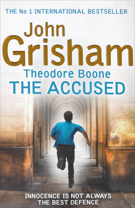 Theodore Boone: The Accused grisham john theodore boone the activist