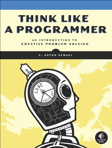 Think Like a Programmer: An Introduction to Creative Problem Solving ways of meaning – an introduction to a philosophy of language