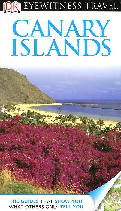 Фото Canary Islands: Travel Guide dk eyewitness top 10 travel guide scotland
