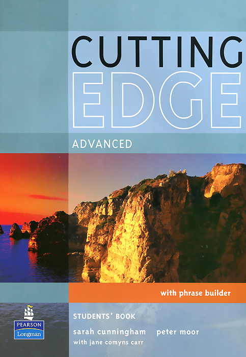 Cutting Edge: Advanced: Student's Book with Phrase Builder milton j evans v a good turn of phrase teacher s book advanced idiom practice книга для учителя
