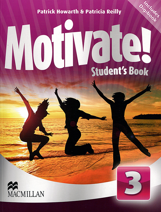Motivate! Level 3: Student's Book (+ CD-ROM) hot spot level 3 teacher s book cd rom