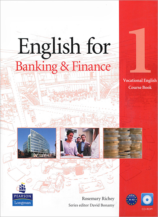 English for Banking & Finance: Level 1: Course Book (+ CD-ROM) american english file level 4 student book