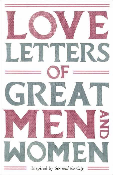 Love Letters of Great Men and Women ночная рубашка the flower of love