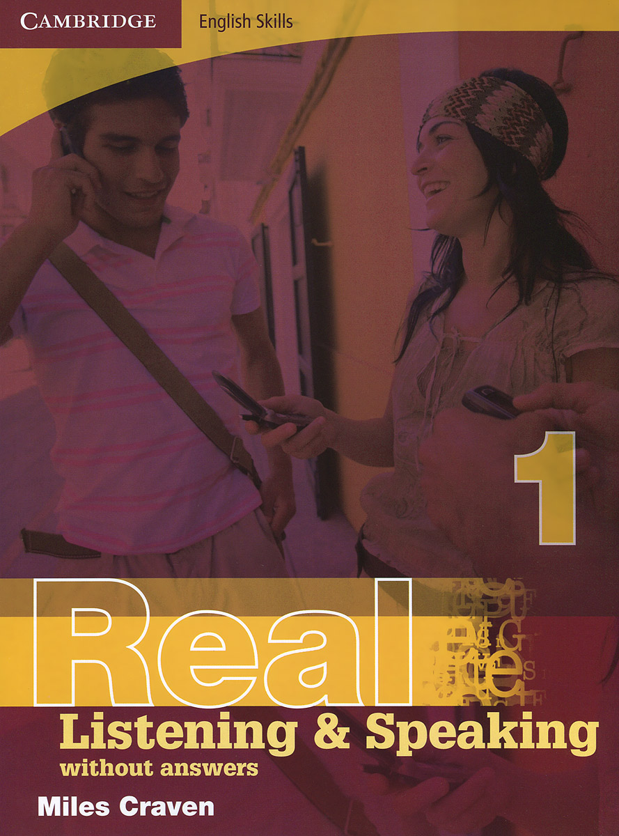 Real Listening and Speaking 1: Without Answers craven m cambridge english skills real listening