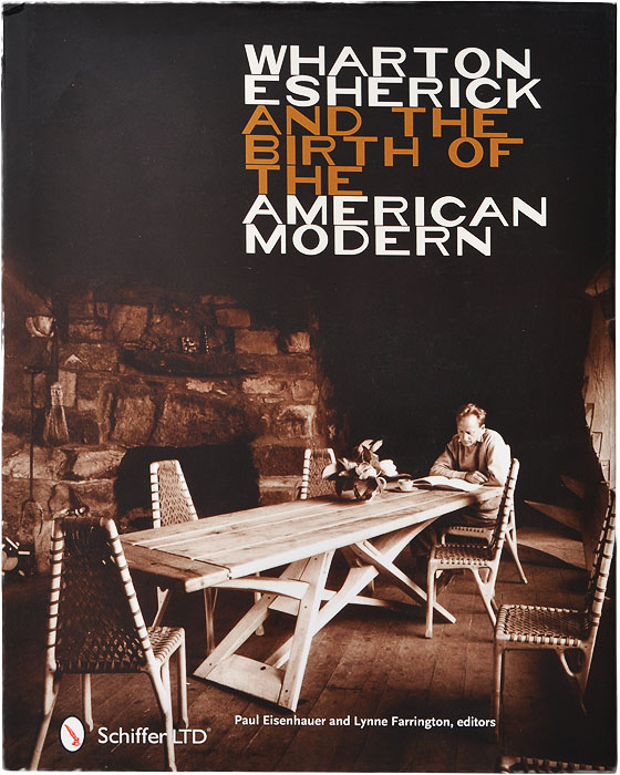 Wharton Esherick and the Birth of the American Modern цена и фото