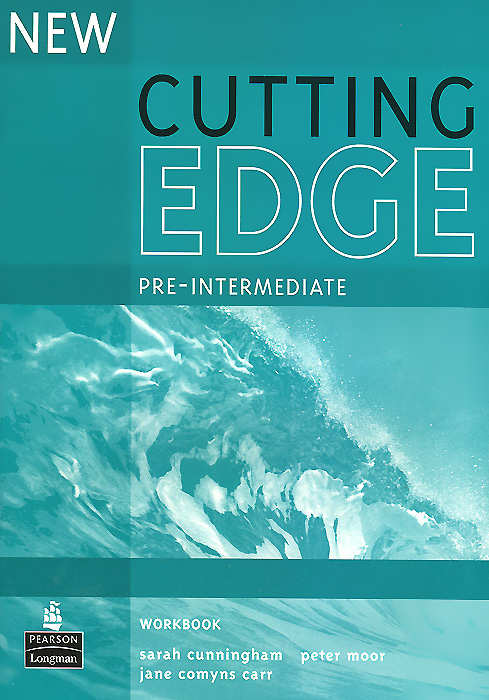 Cutting Edge: Pre-Intermediate: Workbook new cutting edge pre intermediate students book with mini dictionary cd rom