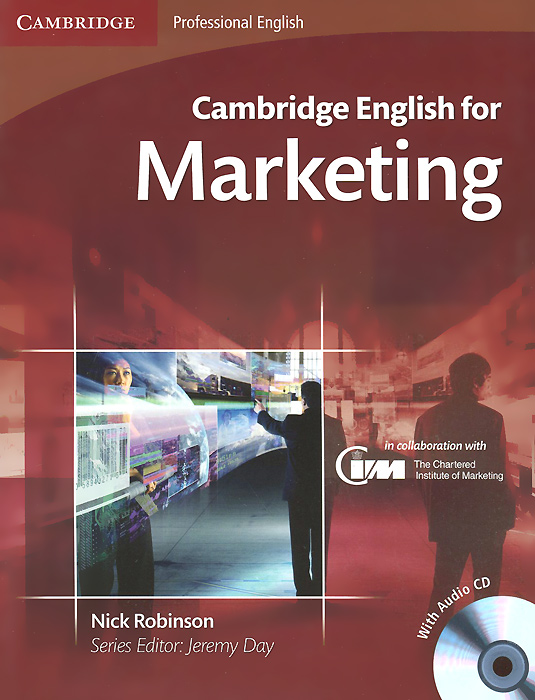 Cambridge English for Marketing (+ CD-ROM) mark jeffery data driven marketing the 15 metrics everyone in marketing should know