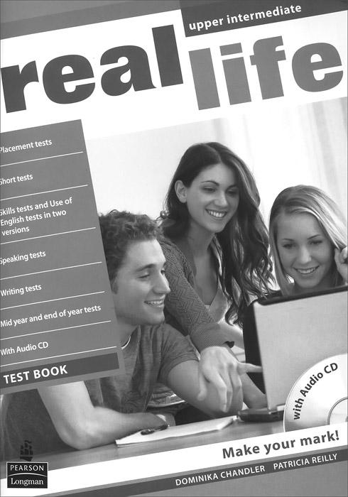 Real Life Upper Intermediate: Test Book (+ CD)