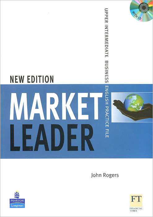 Market Leader: Upper-Intermediate Business English: Practice File (+ CD-ROM) market leader pre intermediate practice file аудиокурс cd