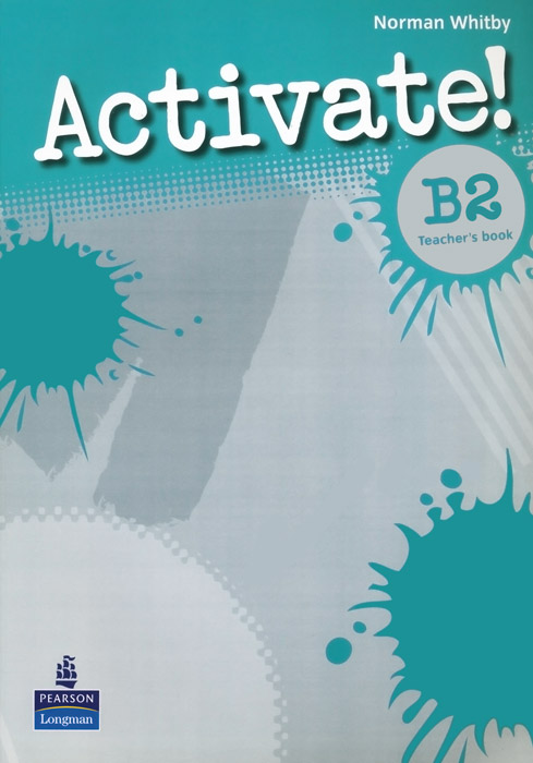 Activate! B2: Teacher's Book barraclough c activate b1 workbook with key cd rom pack isbn 9781405884174