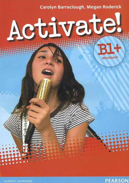 Activate! B1+: Workbook (+ CD-ROM) barraclough c activate b1 workbook with key cd rom pack isbn 9781405884174