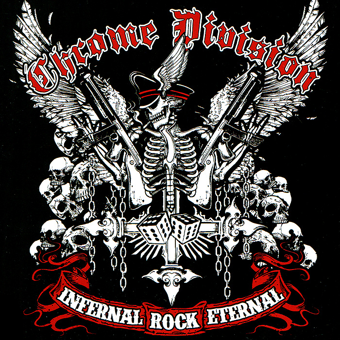 Chrome Division.  Infernal Rock Eternal Концерн