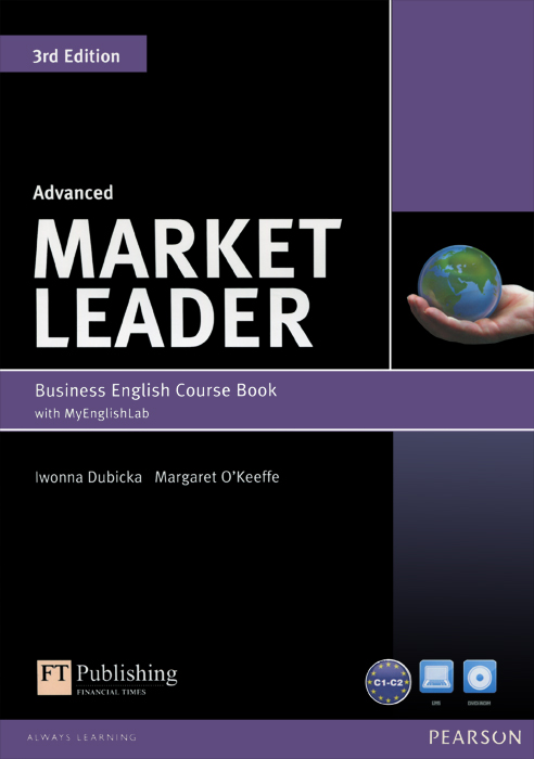 Market Leader: Advanced: Business English Course Book with MyEnglishLab (+ DVD-ROM) market leader advanced business english course book dvd rom