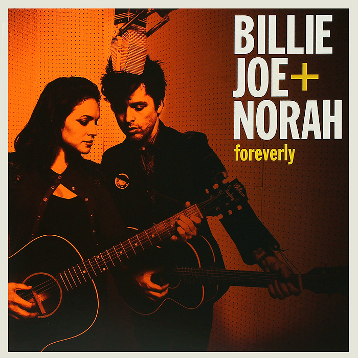 цена на Билли Джо Армстронг,Нора Джонс Billie Joe + Norah. Foreverly (LP)