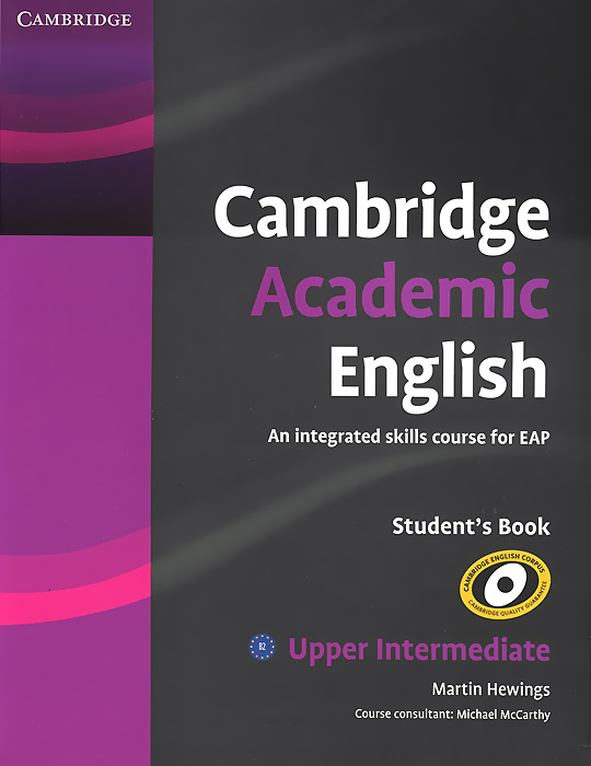 Cambridge Academic English: B2 Upper Intermediate: Student's Book new english file upper intermediate students book six level general english course for adults