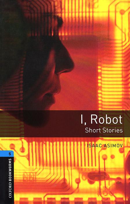 I, Robot: Short Stories: Stage 5 optimal and efficient motion planning of redundant robot manipulators
