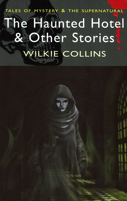 Haunted Hotel and Other Strange Tales the haunted
