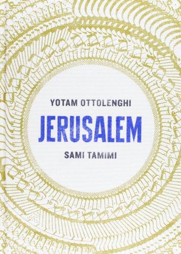 Jerusalem. Sami Tamimi, Yotam Ottolenghi klaus gensicke the mufti of jerusalem and the nazis the berlin years