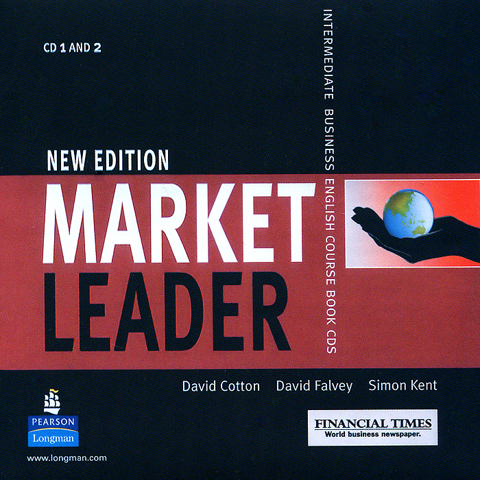 Market Leader: Intermediate: Business English Course Book (аудиокурс на 2 CD) market leader intermediate business english practice file аудиокурс cd