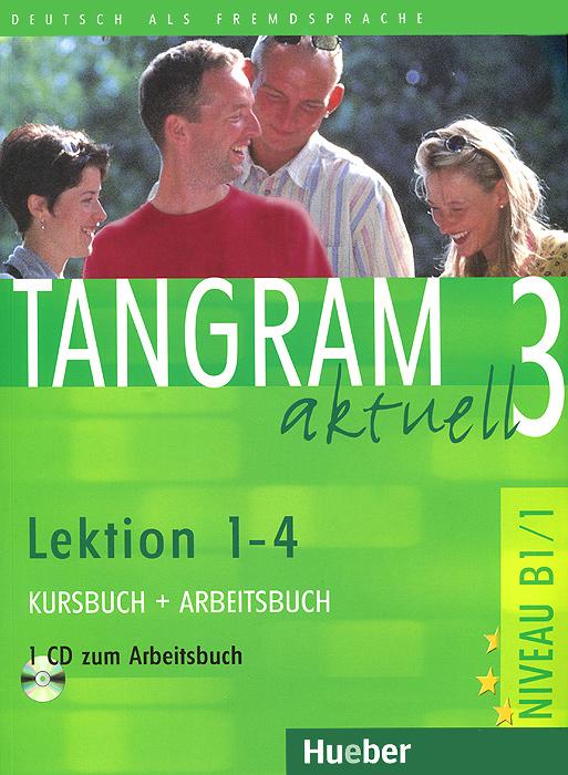 Tangram aktuell 3: Kursbuch + Arbeitsbuch: Lektion 1-4 (+ CD-ROM) сумки для пляжа
