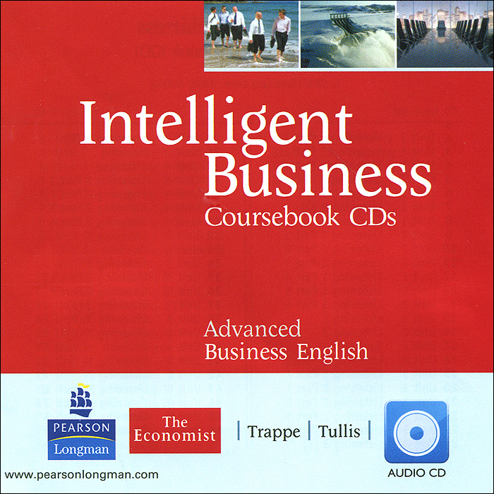 Intelligent Business: Advanced: Coursebook CDs (аудиокурс на 2 CD) preliminary practice test plus 2 2 cd rom