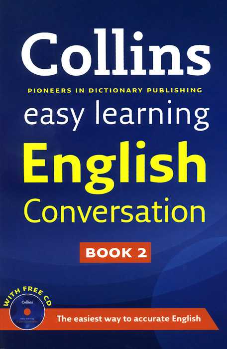 Collins Easy Learning English Conversation: Book 2 (+ CD) фил коллинз phil collins testify 2 lp