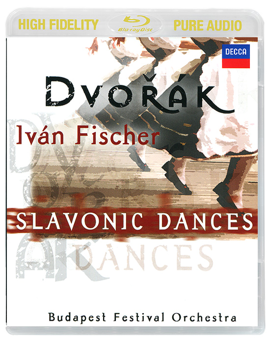 Ivan Fischer. Dvorak. Slavonic Dances (Blu-Ray Audio)