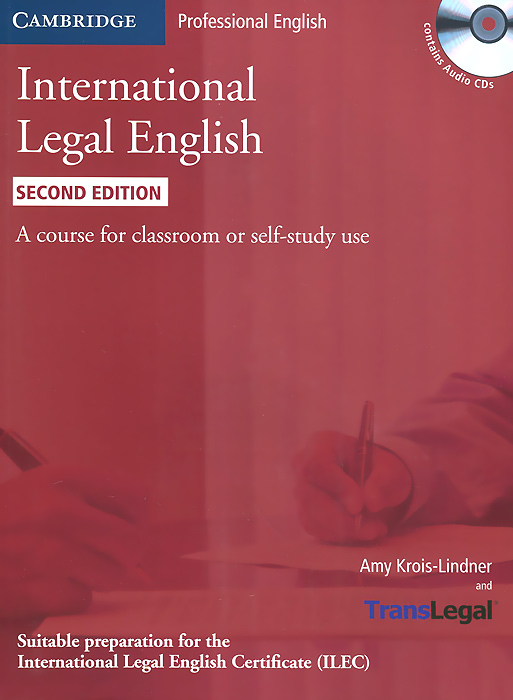 International Legal English: A Course for Classroom or Self-study Use (+ 3 CD-ROM) cambridge essential english dictionary second edition