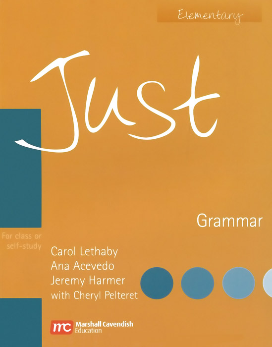 Just: Grammar Elementary tree or three an elementary pronunciation course