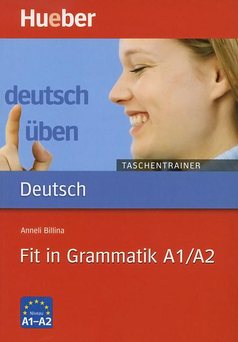 Deutsch Uben: Fit in Grammatik A1/A2: Taschentrainer cbm1080 a1 cbm1080 a2