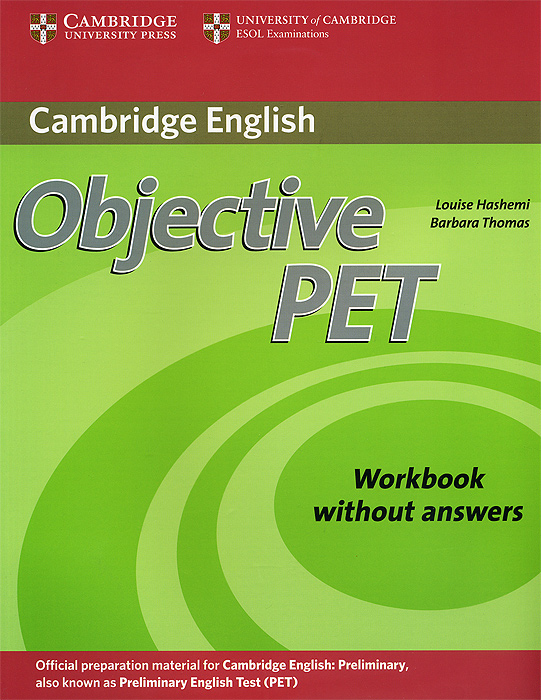 Objective PET: Workbook Without Answers objective advanced workbook with answers cd