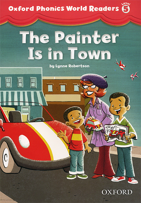 The Painter is in Town: Level 5 word mastery a course in phonics for the first three grades