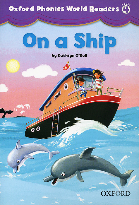 On a Ship: Level 4 word mastery a course in phonics for the first three grades