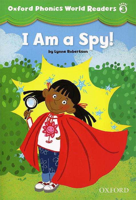 I am a Spy! Level 3 ladybird i m ready for phonics say the sounds