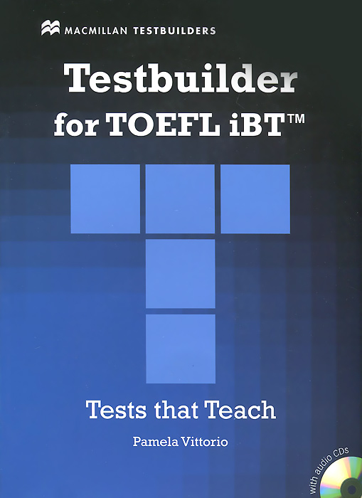 TOEFL iBT Testbuilder Student's Book (+ 2 CD-ROM) prepare and practice for the toeic test student s book with answer key